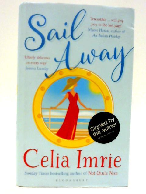 Sail Away By Imrie, Celia