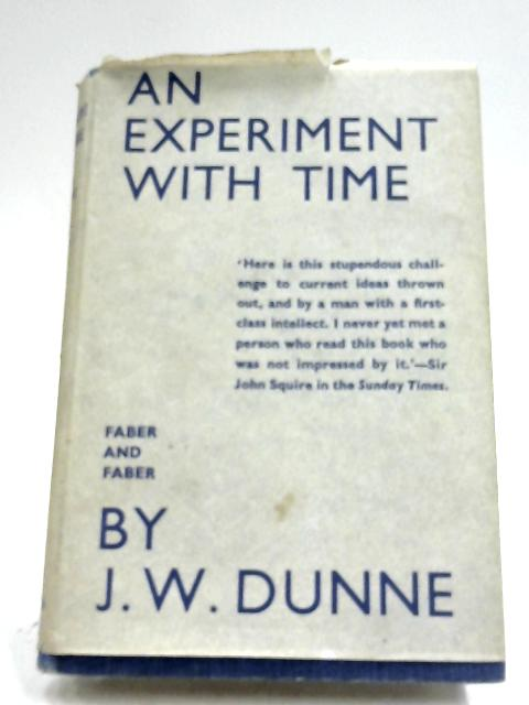 An Experiment With Time by J. W. Dunne