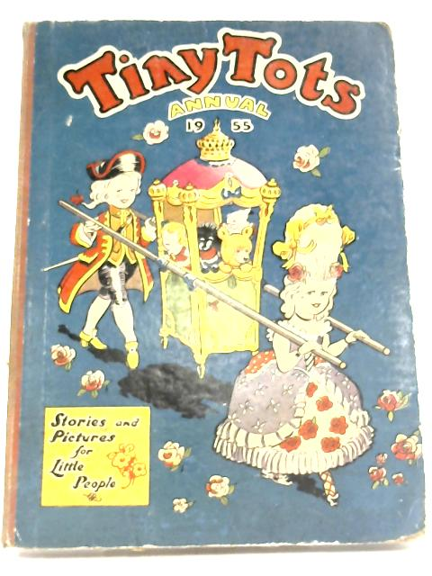 Tiny Tots Annual 1955 by Anon