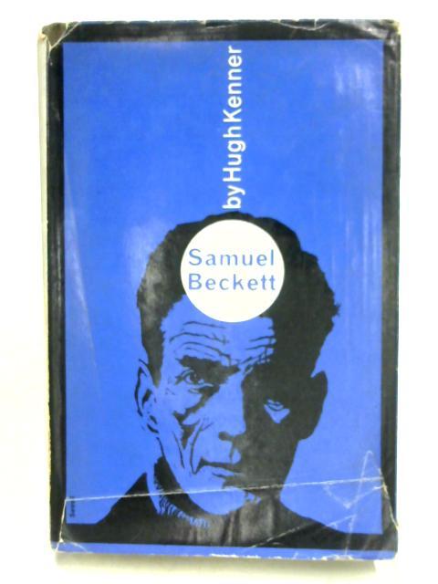 Samuel Beckett: A Critical Study by Hugh Kenner