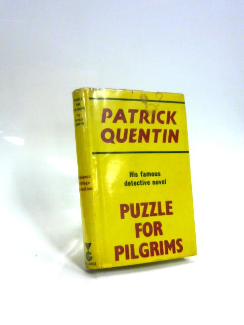 Puzzle for Pilgrims. By Patrick Quentin