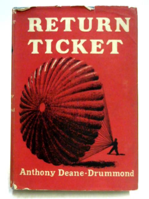 Return Ticket by Anthony Deane-Drummond