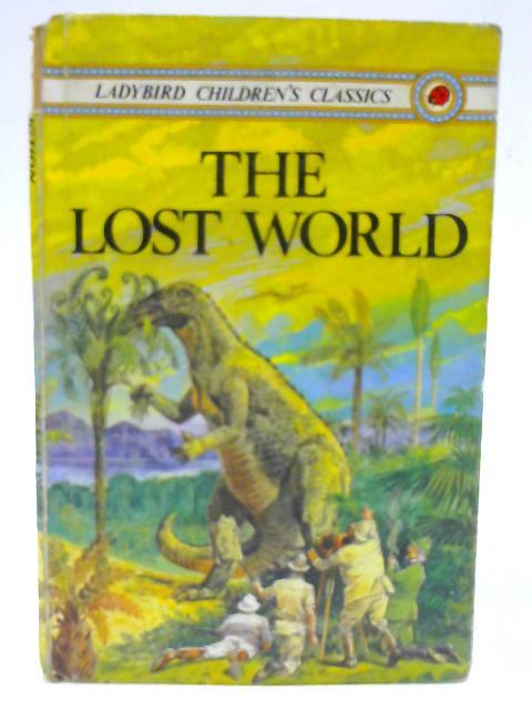 The Lost World (Children's classics) by Doyle, Sir Arthur Conan
