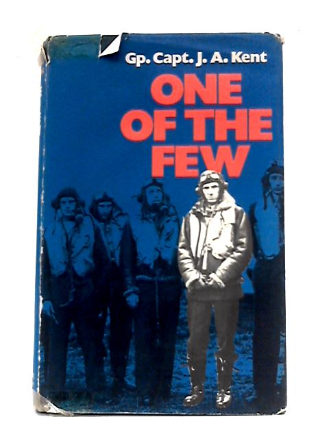 One Of The Few by J.A. Kent