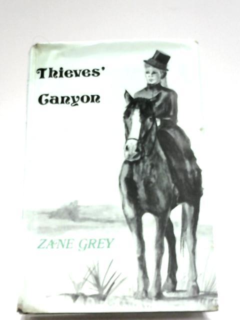 Thieves' Canyon by Zane Grey