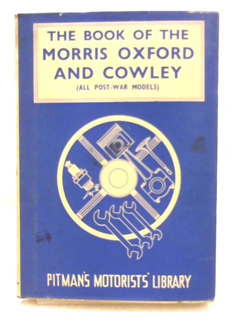 The Book of the Morris Oxford and Cowley by Staton Abbey