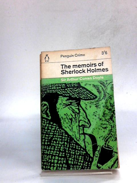 The Memoirs of Sherlock Holmes by Arthur Conan Doyle