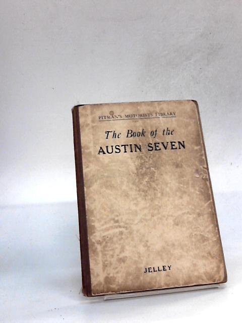 The Book of the Austin Seven by Harold Jelley