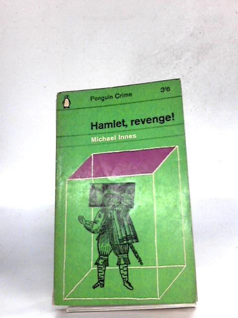 HAMLET, REVENGE! by Innes, Michael (J. I. M. Stewart).