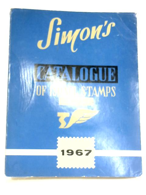 Simon's Catalogue Of Israel Stamps by Anon