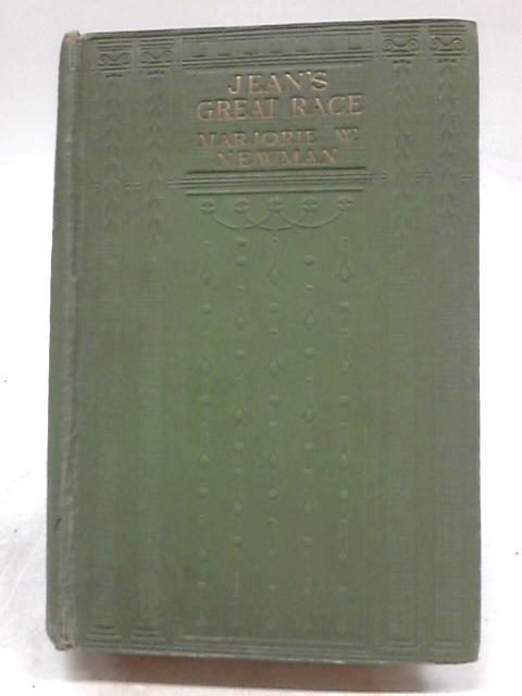 Jean`s Great Race By Marjorie W. Newman