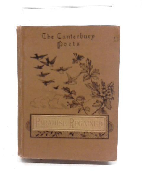 The Poetical Works of John Milton by John Bradshaw