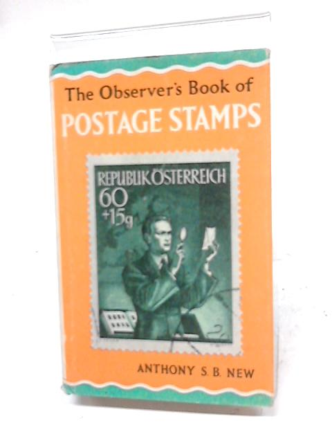 The Observer's Book of Postage Stamps by Anthony New