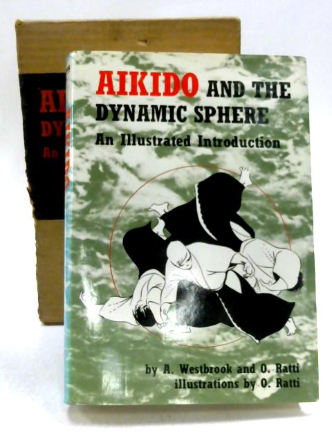 Aikido and the Dynamic Sphere by A. Westbrook & O. Ratti