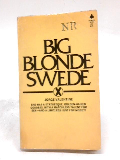 Big Blonde Swede By Jorge Valentine