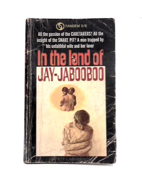 In the land of Jay-Jabooboo By Kit Lawrence