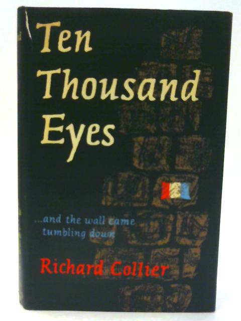 Ten Thousand Eyes by Collier, Richard