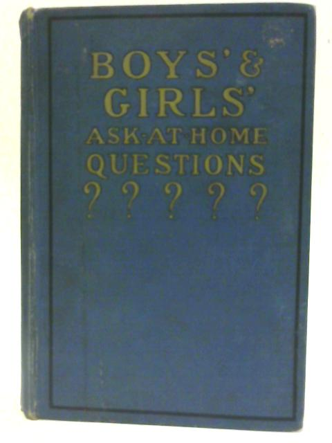 Boys' and Girls' Ask-at-home Questions. by Bailey, Marian E;izabeth.