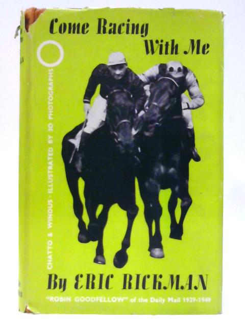 Come Racing With Me by Rickman, Eric