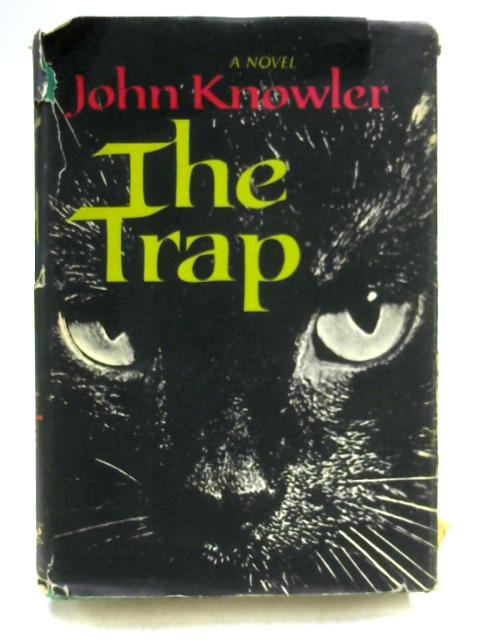 The Trap by John Knowler