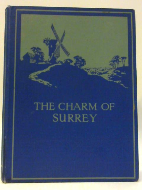 The Charm of Surrey by Home, Gordon