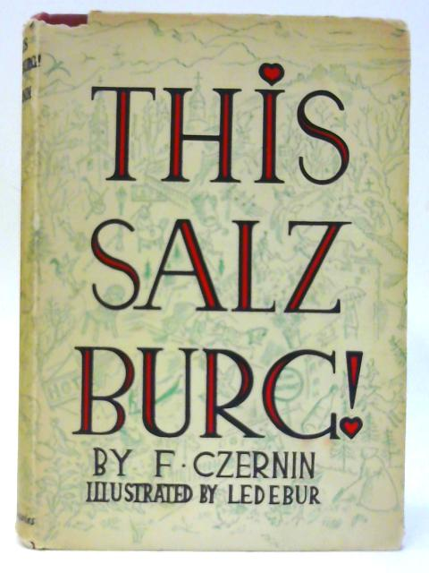 This Salzburg by Czernin, Count Ferdinand