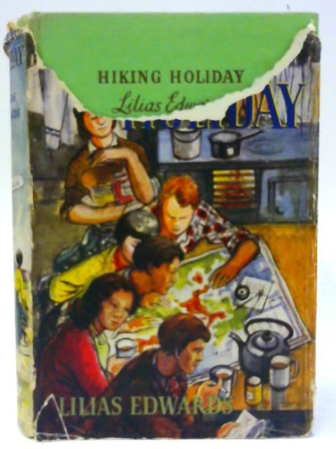 Hiking Holiday by Edwards, Lilias