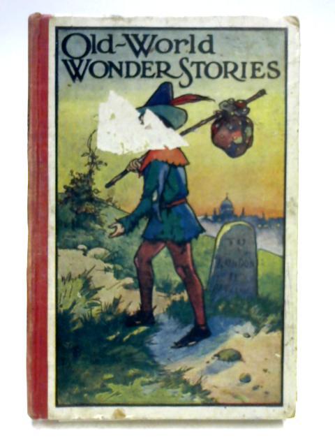 Old World Wonder Stories By M.V. O'Shea