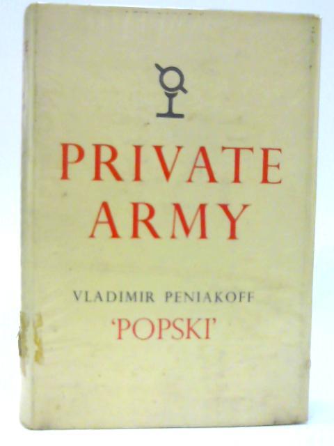 Popski's Private Army by Peniakoff, Vladimir