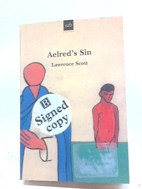 Aelred's Sin By Lawrence Scott