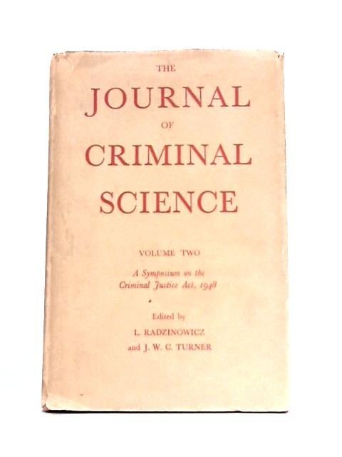 The Journal Of Criminal Science: Vol. II By Radzinowicz and Turner