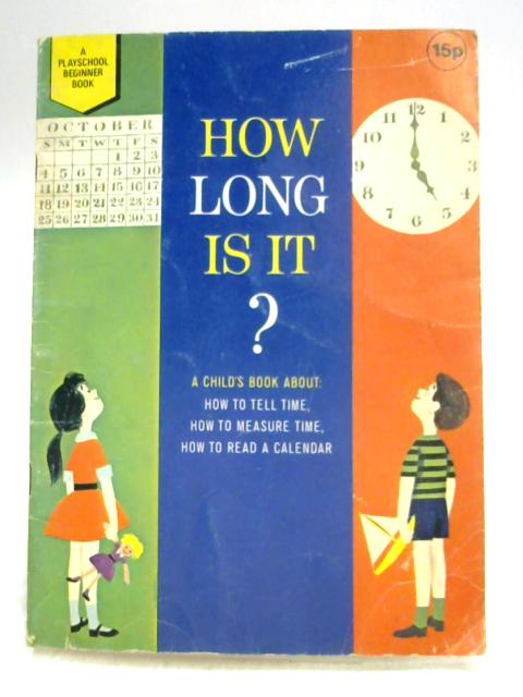 How Long is it? By Margaret Wells Welsh