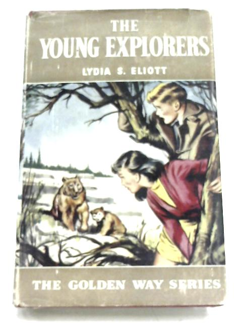 The Young Explorers By Lydia S. Eliott