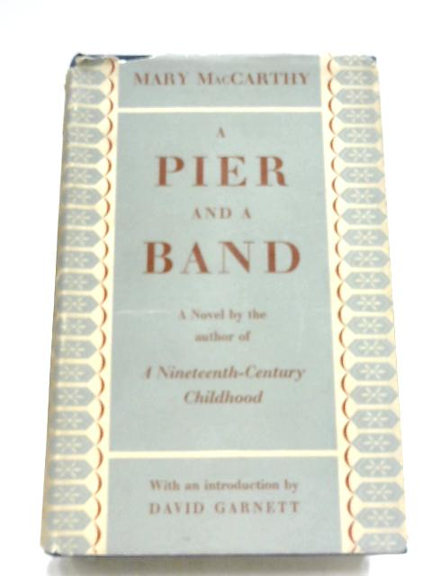A Pier And A Band By Mary MacCarthy