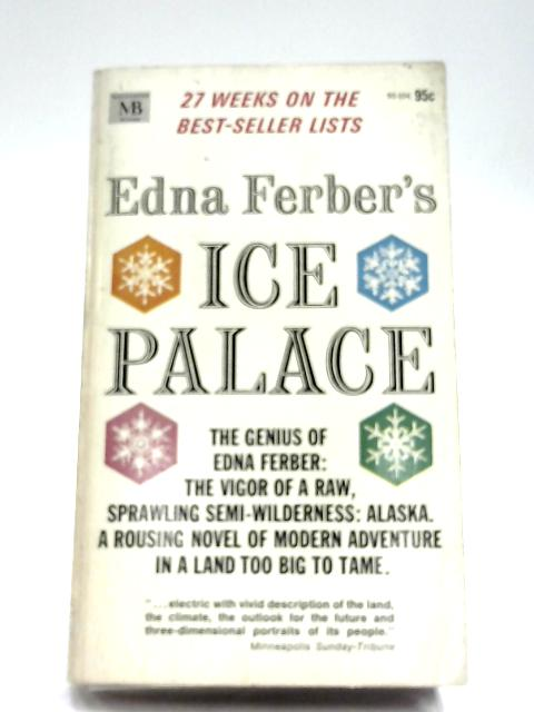 Ice Palace By Edna Ferber