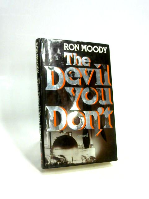 The Devil You Don't by Ron Moody