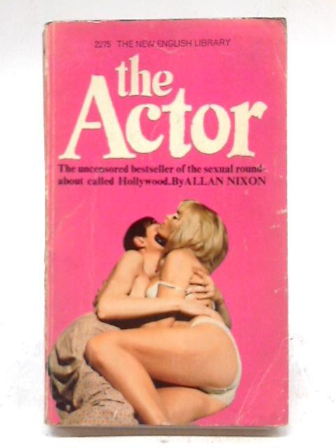 The Actor By Allan Nixon
