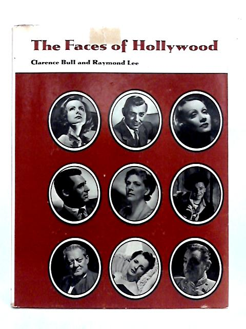 The Faces of Hollywood By C.S. Bull
