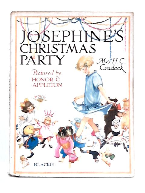 Josephine's Christmas Party by Mrs H.C. Cradock