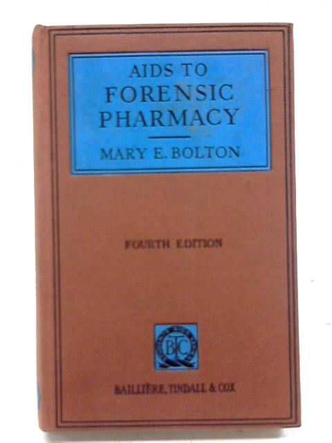 Aids to Forensic Pharmacy By M.E. Bolton