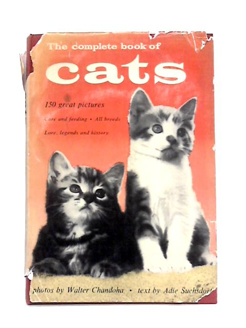 The Complete Book of Cats By Adie Suehsdorf