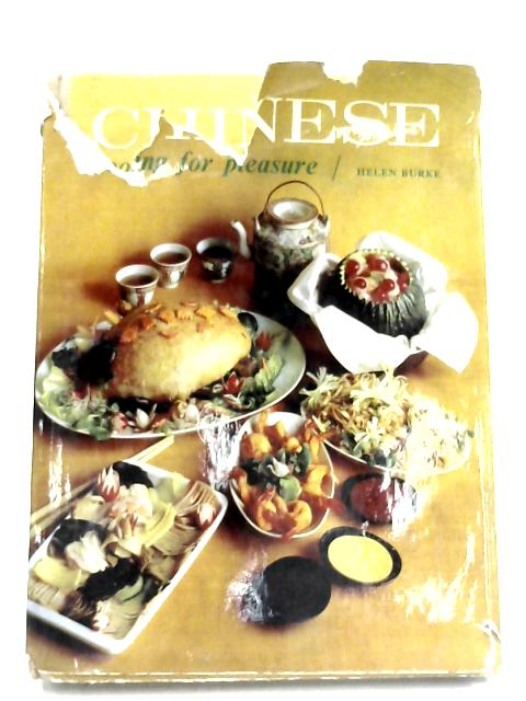 Chinese Cooking For Pleasure By Helen Burke