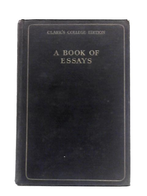 A Book Of Essays By H. Barnes (ed)