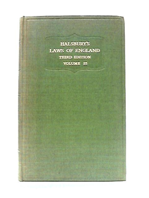Halsbury's Laws of England: Volume 25 By J.T. Edgerley (ed)
