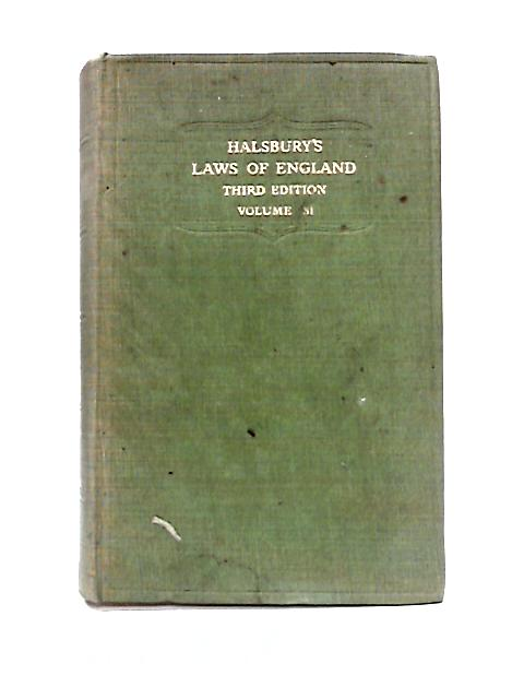The Laws Of England: Volume 31 By J.T. Edgerley (ed)
