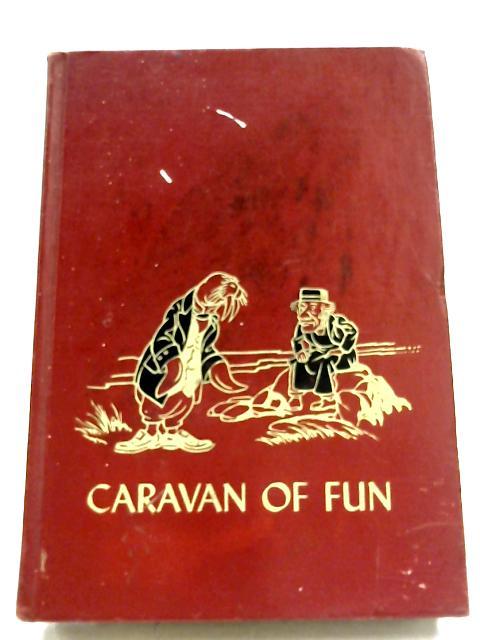 The Children's Hour: Vol 4 - Caravan Of Fun By Marjorie Barrows
