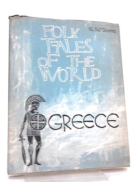 Folk Tales of the World - Greece By A. W. Crown
