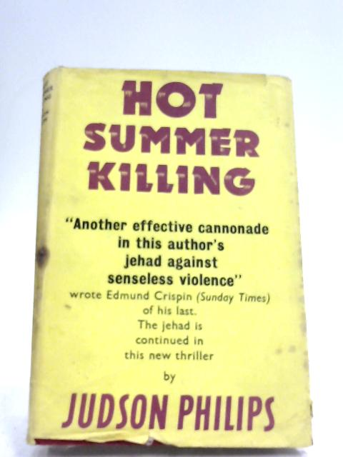 Hot Summer Killing By Judson Phillips