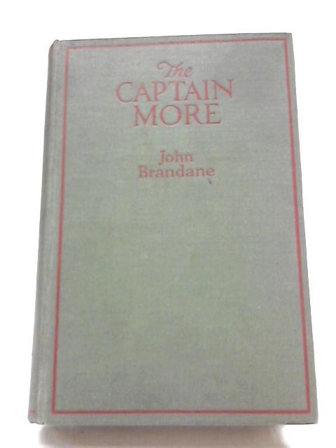 The Captain More By John Brandane