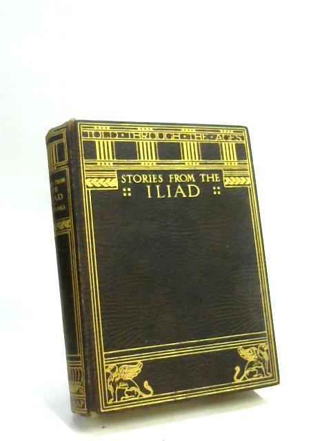 Stories from The Iliad By H. L. Havell